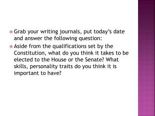 Grab your writing journals, put today's date and answer the following question: