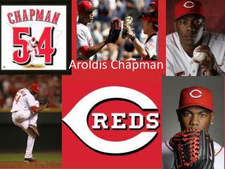 Aroldis Chapman