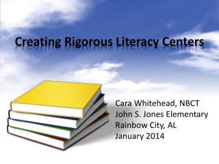 Creating Rigorous Literacy Centers
