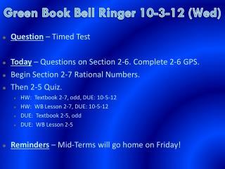 Green Book  Bell Ringer  10-3-12 (Wed)