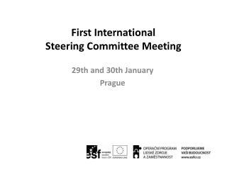 First International  Steering Committee Meeting