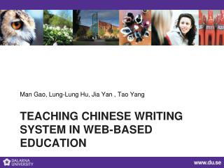 Teaching Chinese  Writing System in Web- based Education