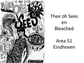 Thee oh Sees en Bleached Area 51 Eindhoven