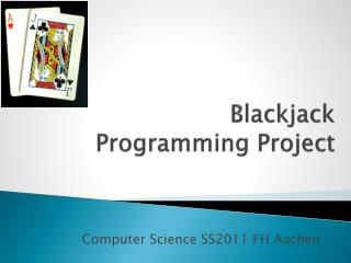 Blackjack Programming  Project