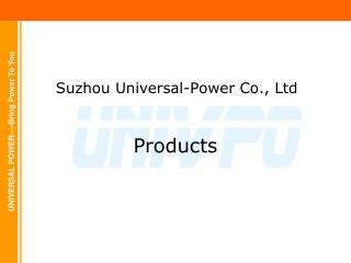 Suzhou Universal-Power Co., Ltd
