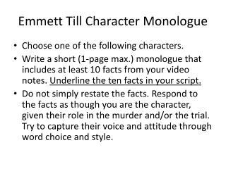 Emmett Till Character Monologue