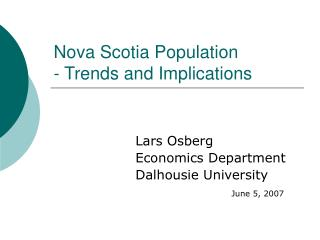 Nova Scotia Population - Trends and Implications