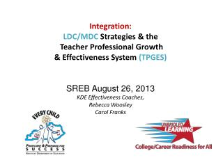 Integration: LDC/MDC  Strategies & the  Teacher Professional Growth