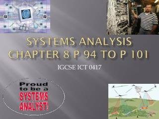 Systems Analysis Chapter 8 P 94 to P 101
