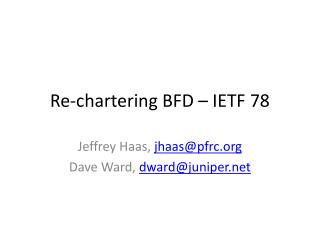 Re-chartering BFD – IETF 78