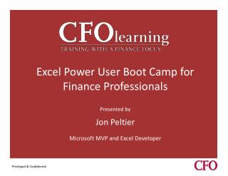 Excel Power User Boot Camp for Finance Professionals Presented by Jon  Peltier