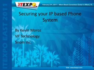 Securing your IP based Phone System