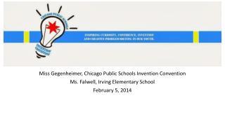 Miss  Gegenheimer , Chicago Public Schools Invention Convention
