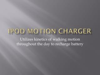 Ipod  Motion Charger