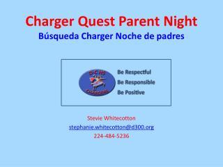 Charger Quest Parent  Night Búsqueda  Charger  Noche  de padres