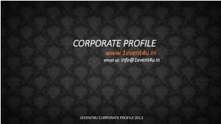 1EVENT4U  CORPORATE PROFILE 2013