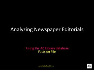 Analyzing Newspaper Editorials