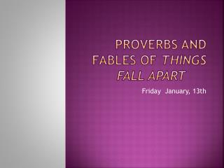 Proverbs and Fables of  Things Fall Apart