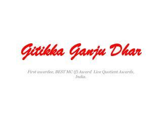 Gitikka Ganju Dhar