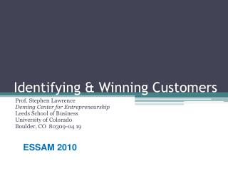Identifying & Winning Customers