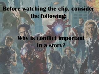 Before watching the clip, consider the following: