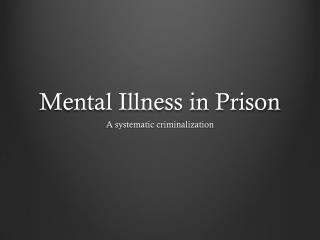 Mental  Illness in Prison