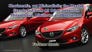 ppt 41972 Charismatic yet Minimalistic the Mazda6 Stands Out from All Other Sedans in Philadelphia Allentown and Bethleh