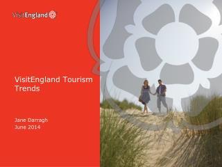 VisitEngland  Tourism Trends