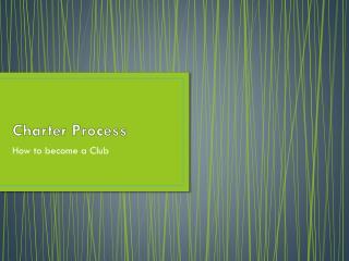 Charter Process