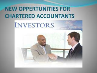 NEW OPPERTUNITIES FOR CHARTERED ACCOUNTANTS