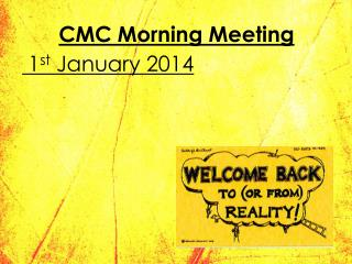 CMC Morning Meeting