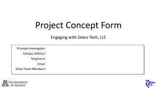 Project Concept Form Engaging with  Zeteo  Tech, LLC