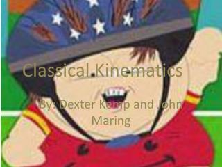 Classical Kinematics