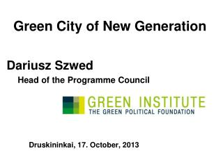 Green City of New Generation