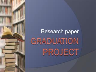 G raduation  project