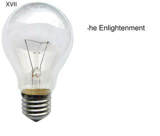 T he Enlightenment
