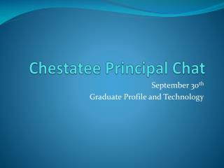 Chestatee  Principal Chat