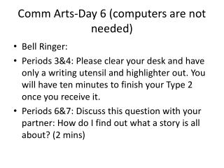 Comm  Arts-Day 6 (computers are not needed)