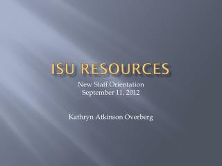 ISU Resources