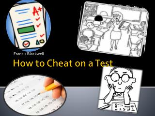 How to Cheat on a Test
