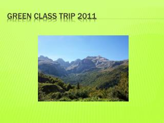 Green class trip 2011