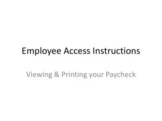 Employee Access Instructions