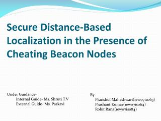 Secure Distance-Based Localization in the Presence of Cheating Beacon Nodes