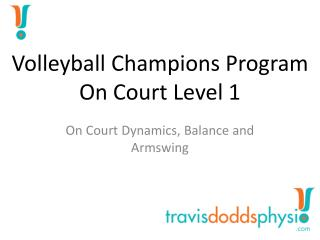 Volleyball Champions Program On Court Level 1