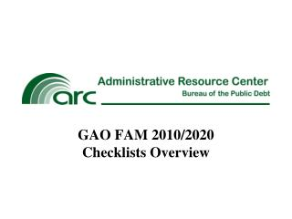 GAO  FAM  2010/2020 Checklists Overview