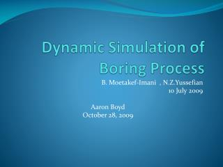 Dynamic Simulation of Boring Process