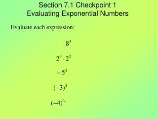 Section 7.1 Checkpoint 1 Evaluating Exponential Numbers