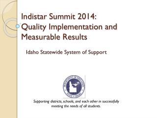 Indistar  Summit 2014: Quality Implementation and Measurable Results