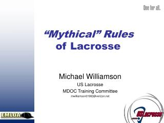 �Mythical� Rules  of Lacrosse