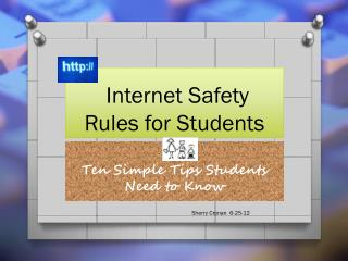 Internet Safety  Rules for Students